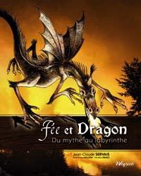 9782930347950: Fee et Dragon - du Mythe au Labyrinthe