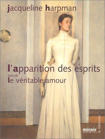 9782930351322: L'Apparition des esprits - Le Véritable amour