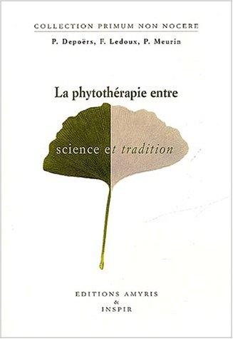 9782930353012: La phytothérapie entre science et tradition