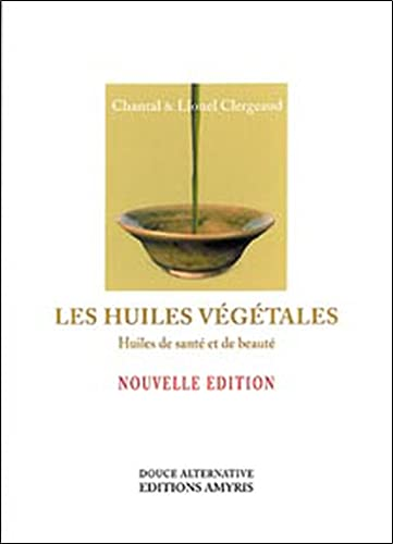 HUILES VEGETALES -LES-: CLERGEAUD