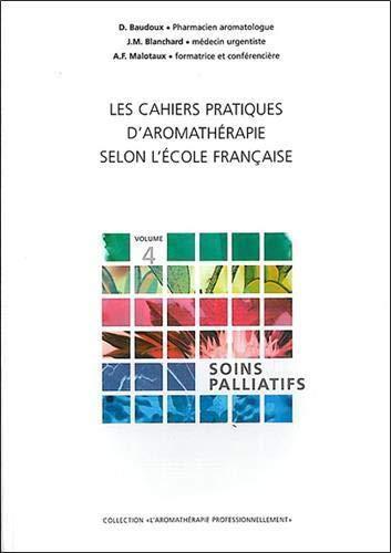9782930353340: Les cahiers pratiques d'aromathérapie selon l'école française (French Edition)