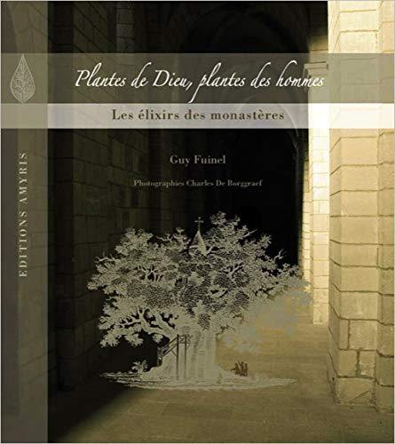 9782930353500: Plantes de Dieu, plantes des hommes