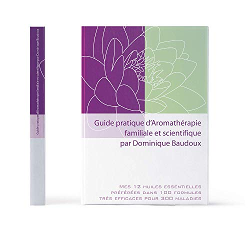9782930353678: Guide pratique d'aromathérapie familiale et scientifique