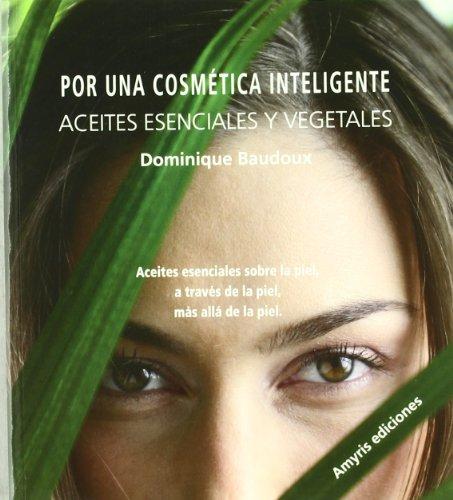 Por una cosmetica inteligente - Baudoux, Dominique