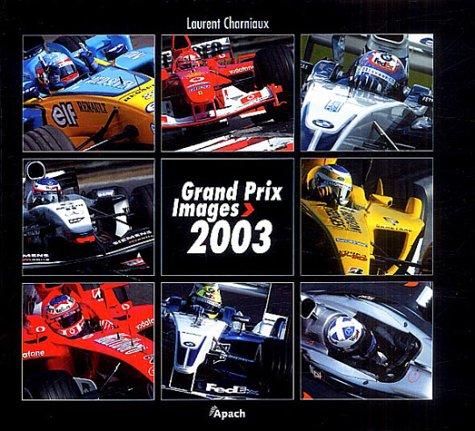 Grand Prix Images 2003: n/a