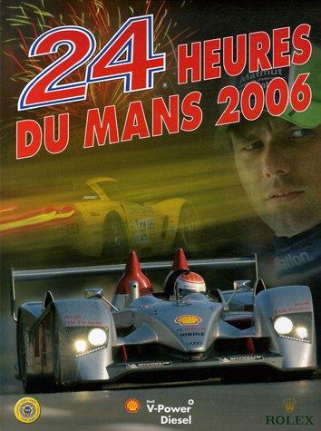 9782930354385: 24 Heures du Mans 2006