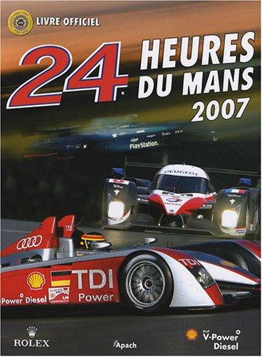 9782930354446: 24 heures du Mans 2007