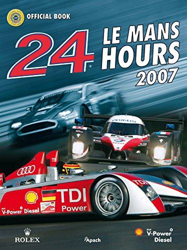 9782930354453: 2007 LE MANS 24 HOURS