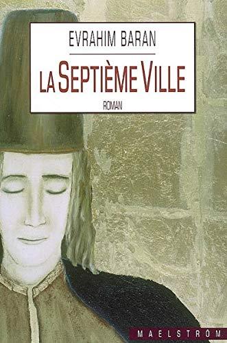 9782930355504: La Septi�me Ville