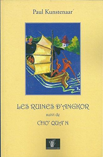 Les ruines d'Angkor, suivi de Cho' Qu'an: Kunstenaar, Paul