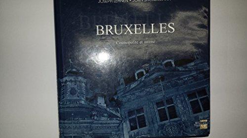BRUXELLES COSMOPOLITE & INTIME *REG. 64,95$*: LEHNEN, JOSEPH / SACKERMANN, J