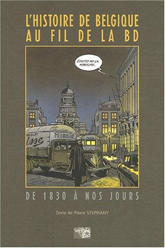 HISTOIRE DE BELGIQUE AU FIL DE LA BD: STEPHANY PIERRE