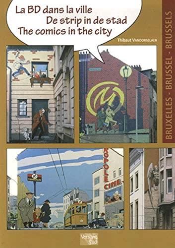 9782930358321: La BD dans la ville : Edition français - anglais - allemand