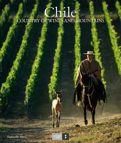 9782930358482: Chile: Country of Mountains and Wine