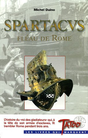 9782930359281: Spartacus, fléau de Rome