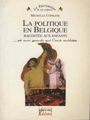 9782930359373: La Politique en Belgique Racontee aux Enfants