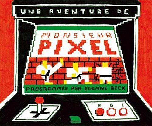 9782930360232: Monsieur Pixel