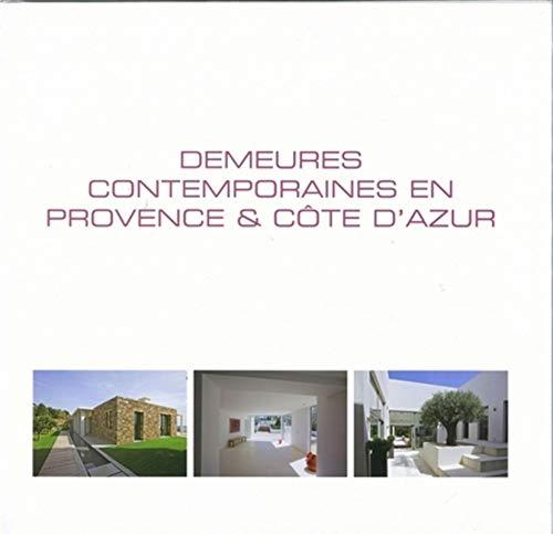 9782930367538: Demeures contemporaines en Provence & Côte d'Azur (French Edition)