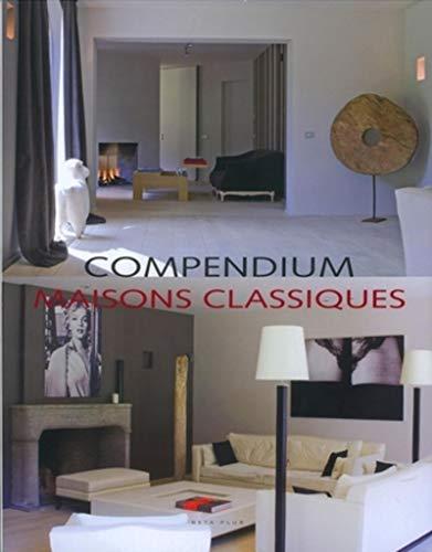 Compendium Maisons classiques (French Edition): Wim Pauwels