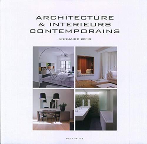 Architecture et intérieurs contemporains (French Edition): Wim Pauwels