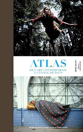 9782930368184: Atlas Des Arts Contemporains: Atlas of Contemporary Art