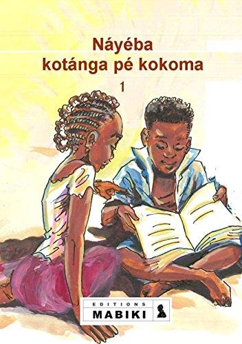 9782930369495: Lingala. Nayeba kotanga pe kokoma Lingala