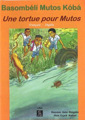 9782930369655: Lingala Livre pour enfants lingala fran�ais. Mutos. une tortue pour Mutos