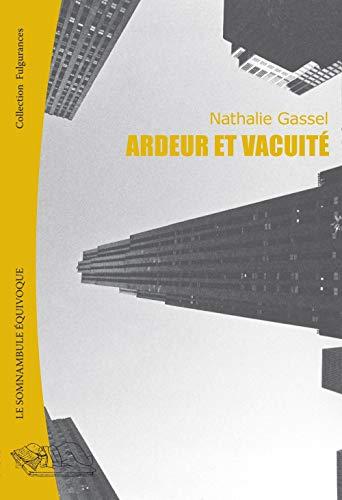 Ardeur et vacuité: Nathalie Gassel