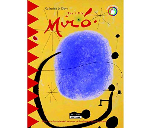 The Little Miro: Dive into the Colourful: Catherine du Duve