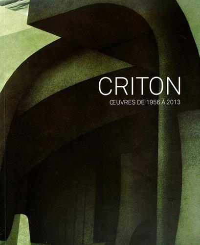 9782930384443: Criton : Oeuvres de 1956 à 2013 (1DVD)