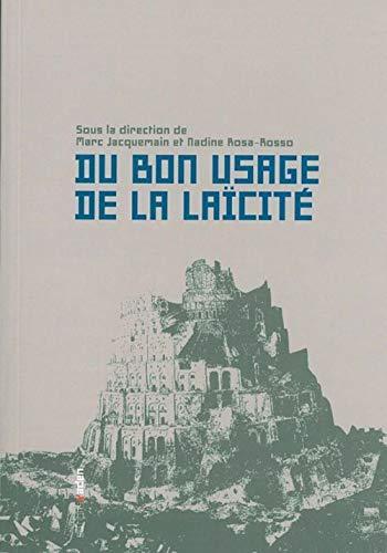 9782930402598: Du bon usage de la laïcité (French Edition)