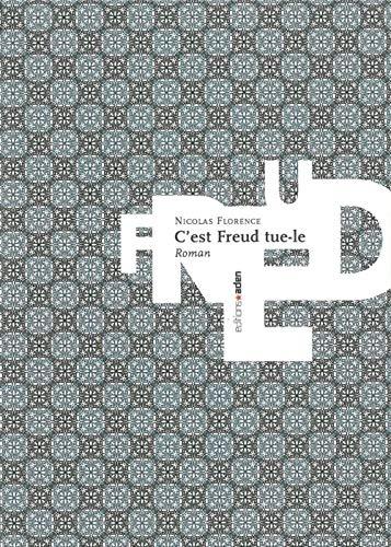 C'est Freud tue-le!: Florence, Nicolas