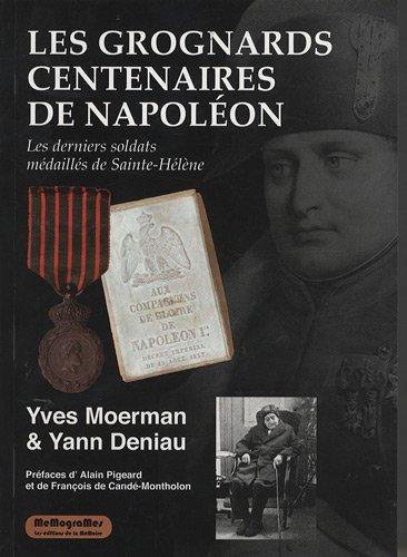 9782930418582: Les grognards centenaires de Napoléon (French Edition)