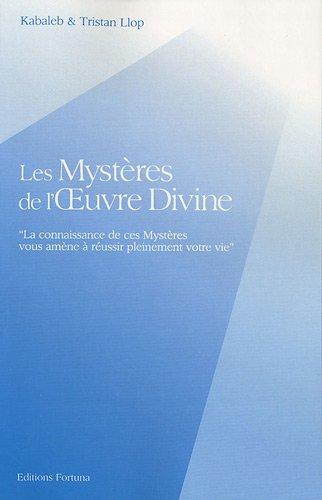 9782930424309: Les Myst�res de l'Oeuvre Divine