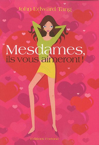 9782930424330: Mesdames, ils vous aimeront ! (French Edition)