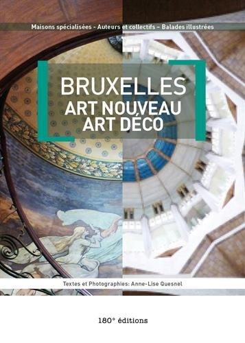 9782930427218: Bruxelles Art nouveau - Art déco (Bruxelles ma belle)