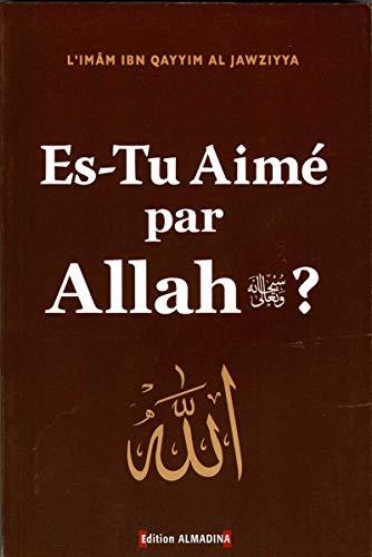 9782930428192: Es-Tu Aim� Par Allah ?