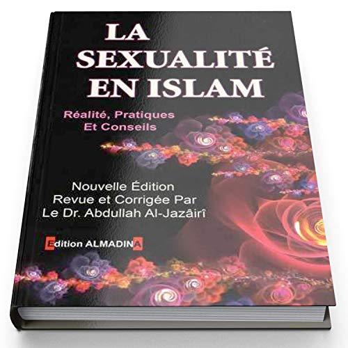 9782930428390: La sexualité en Islam. Revue et corrigée par Dr Abdullah Al-Jazairi