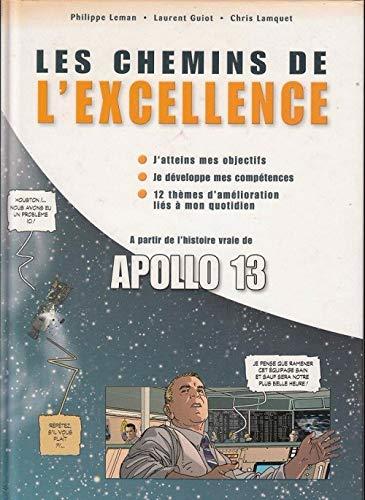 9782930444000: Les Chemins de l'Excellence: Apollo 13