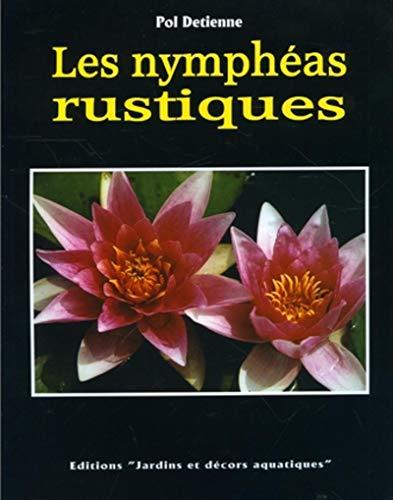9782930450001: Les nymph�as rustiques