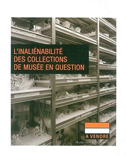 9782930469294: inaliénabilité des collections de musée en question