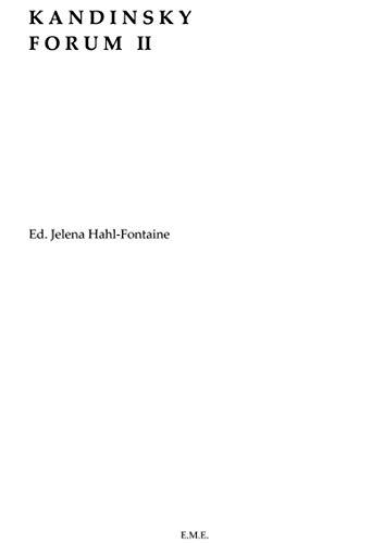 Kandinsky Forum II: Hahl-Fontaine Jelena (éd.)