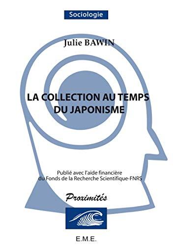9782930481227: La Collection au Temps du Japonisme. Un Pionnier en Belgique : Hans de Winiwarter