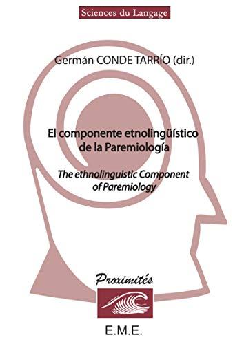9782930481340: EL COMPONENTE ETNOLINGUISTICO DE LA PAREMIOLOGIA