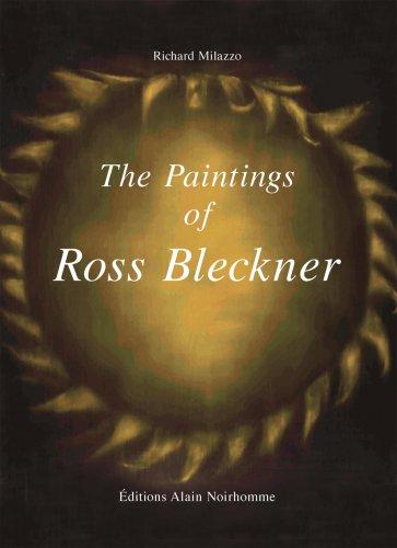 The Paintings of ROSS BLECKNER: Milazzo, Richard; ROSS