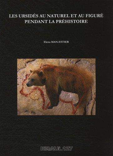 9782930495132: Les ursidés au naturel et au figuré pendant la préhistoire (1Cédérom)