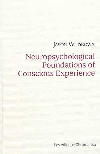 9782930517070: Neuropsychological Foundations of Conscious Experience