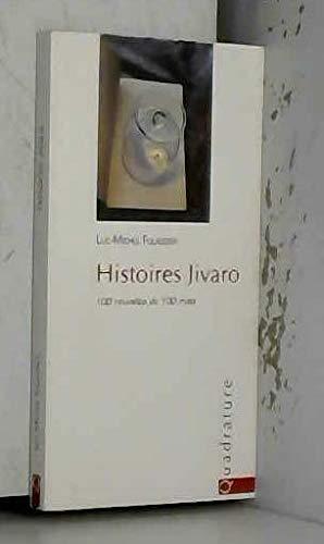 9782930538013: Histoires Jivaro (100 Nouvelles de 100 Mots)