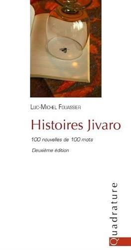 9782930538433: Histoires Jivaro (100 nouvelles de 100 mots)