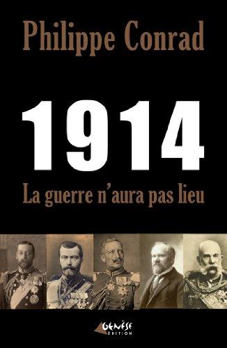 9782930585185: 1914 : La guerre n'aura pas lieu